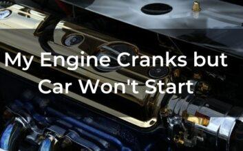 Engine Cranks but Car Won't Start