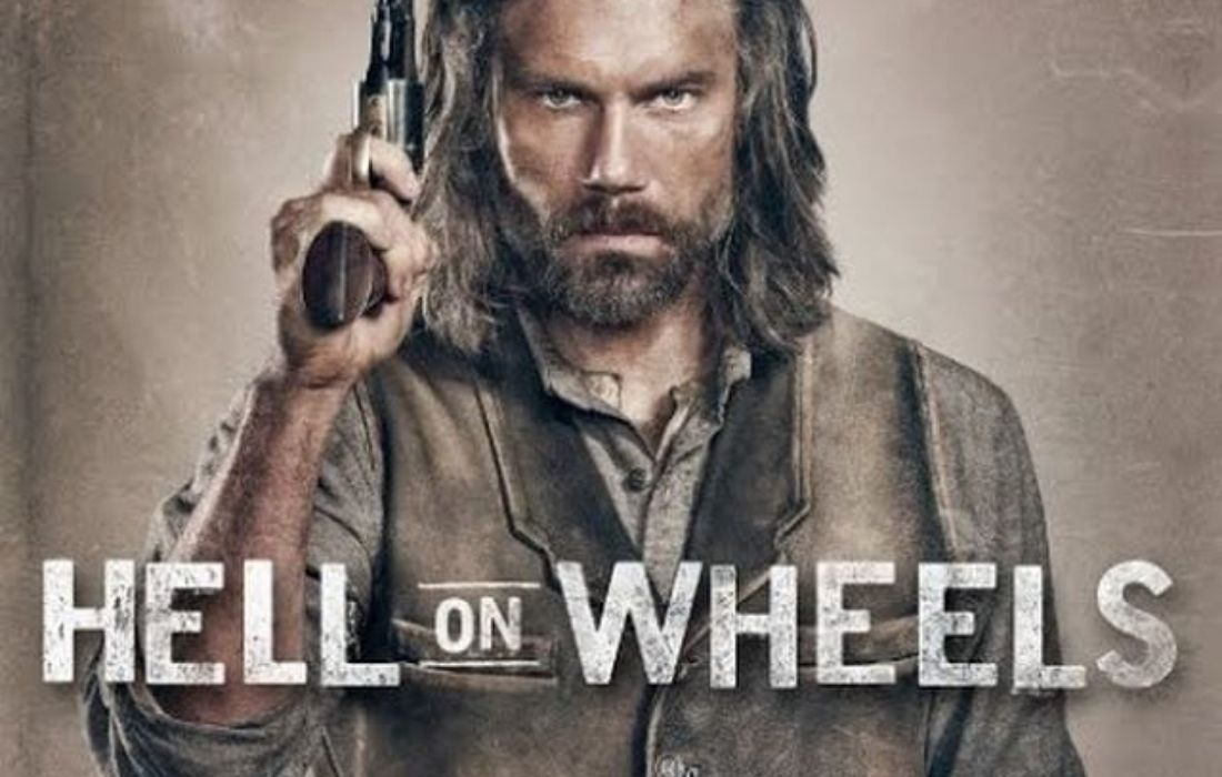 Hell On Wheels Season 6 Release Date and News